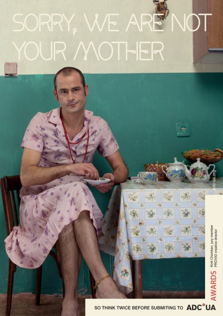 "Печатная реклама ""Sorry, we are not your mother"" от агентства Leo Burnett Украина"