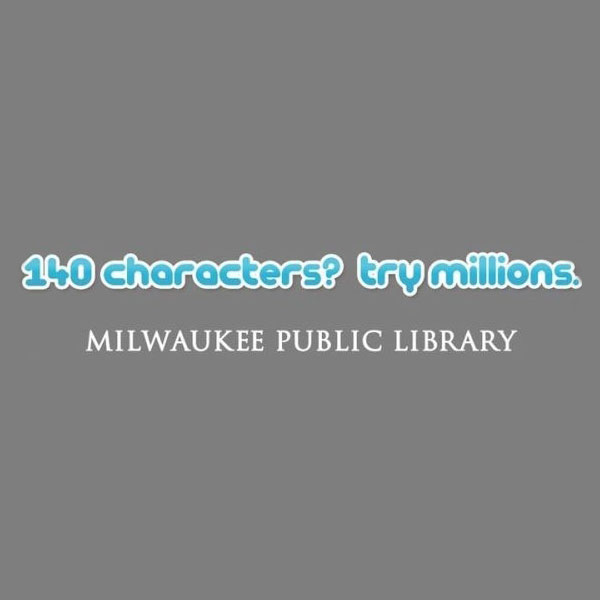 """Реклама общественной библиотеки - креативные принты """"140 символов? Попробуй миллионы."""""""